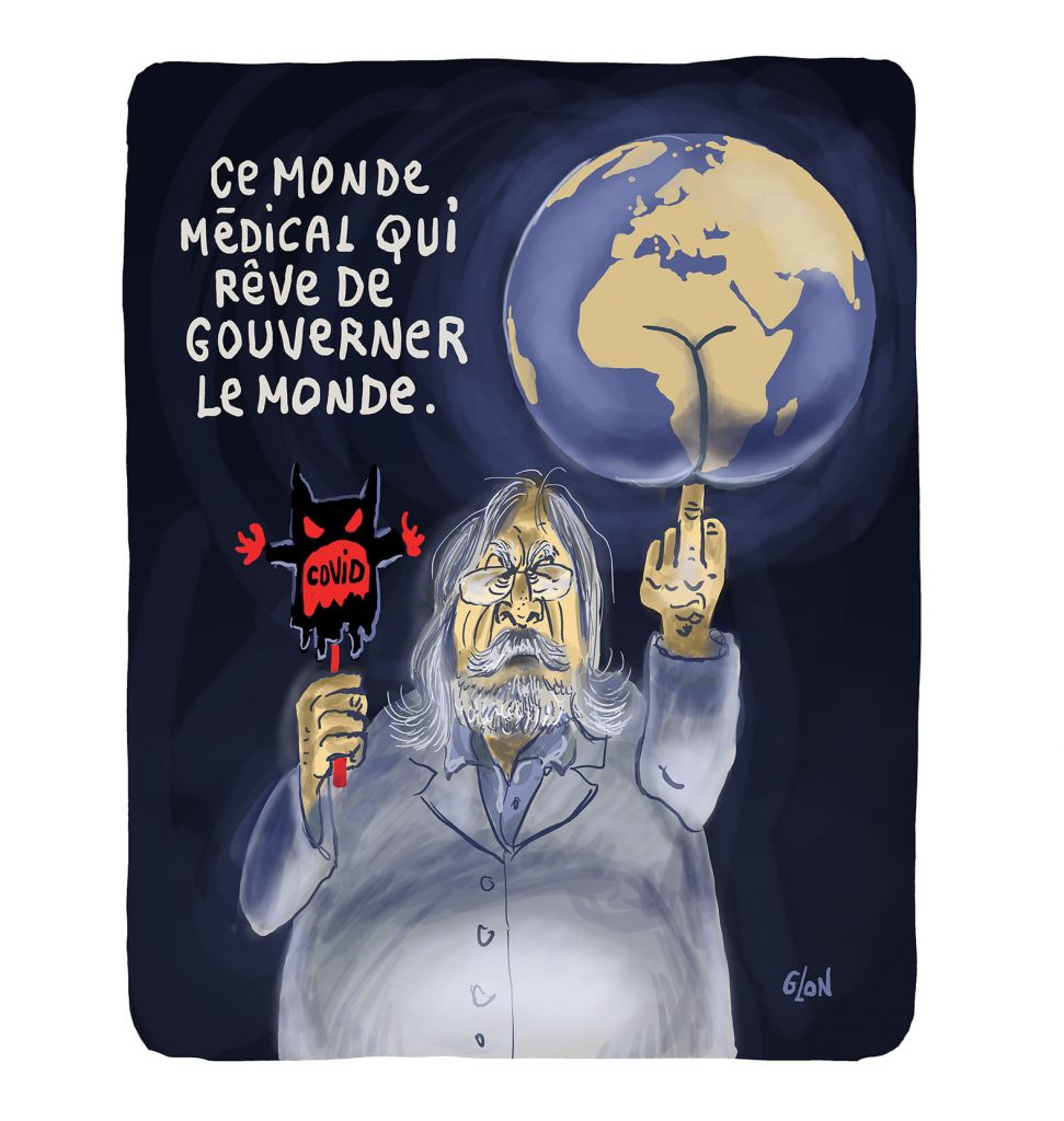 dessin presse humour coronavirus covid-19 image drôle professeur Didier Raoult dictature sanitaire