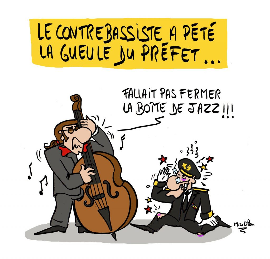 dessin presse humour coronavirus jazz image drôle fermeture préfet