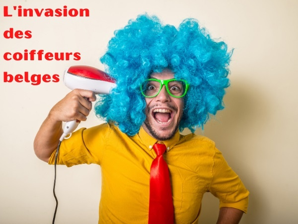 humour, blague sur les Belges, blague sur les invasions, blague sur les coiffeurs, blague sur le frisage, blague sur les chômeurs, blague sur les chiffres du chômage