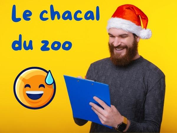 humour, blague sur les zoos, blague sur les animaux, blague sur les chacals, blague sur les pluriels, blague sur l'écriture, blague sur l'orthographe