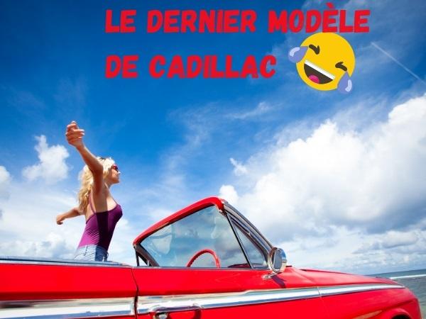 humour, blague Cadillac, blague Donald Trump, blague voiture, blague radio, blague automatisme, blague intelligence