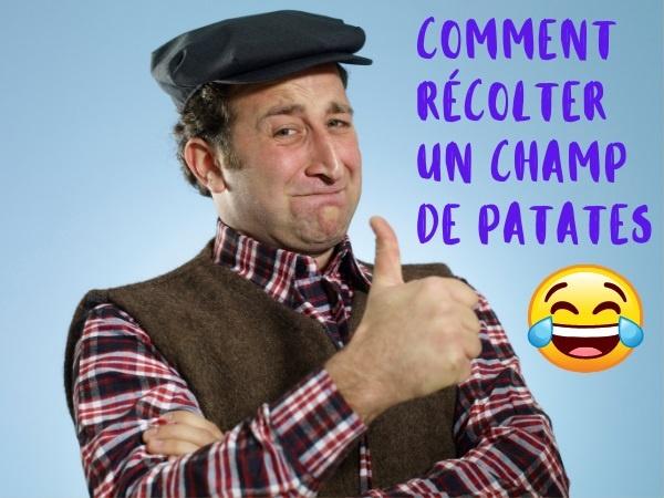 humour, blague seconde guerre mondiale, blague paysan, blague Normand, blague agriculteur, blague patates, blague allemands, blague soldats, blague ramassage