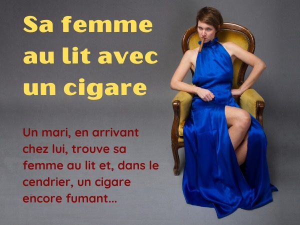 blague couples, blague vie de couple, blague cocus, blague infidélité, blague cigare, blague armoire, blague amant, blague La Havane, humour adultère, humour