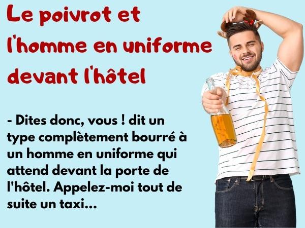 blague poivrot, blague alcool, blague uniforme, blague portier, blague hôtel, blague amiral, blague taxi, humour