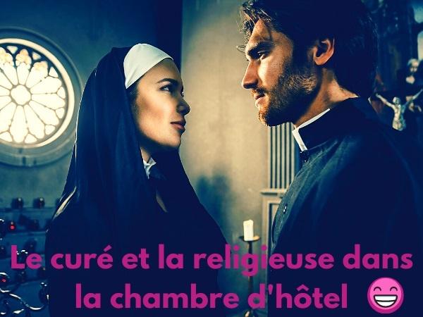 blague religion, blague curé, blague hôtel, blague couverture, blague séduction, blague mariage, blague religieuse, humour