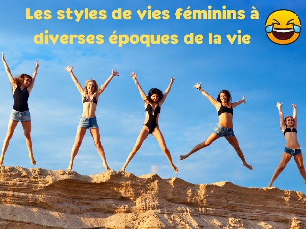 blague femmes, blague âge, blague style de vie, blague féminin, blague évolution, blague nana, humour