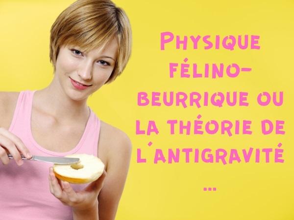 blague sur la physique, blague sur l'antigravité, blague sur les chats, blague sur les tartines, blague sur le beurre, blague sur les chutes, humour