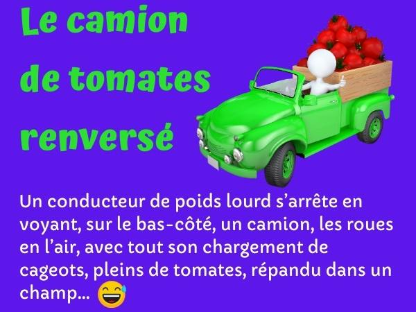 blague camion, blague conducteur, blague accident, blague père, blague chauffeur, blague tomates, humour