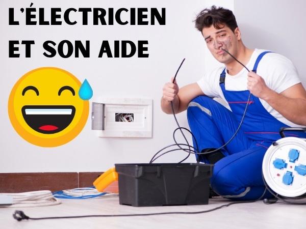 humour, blague sur les métiers, blague sur les électriciens, blague sur les électrocutions, blague sur les fils électriques, blague sur les apprentis, blague sur les aides