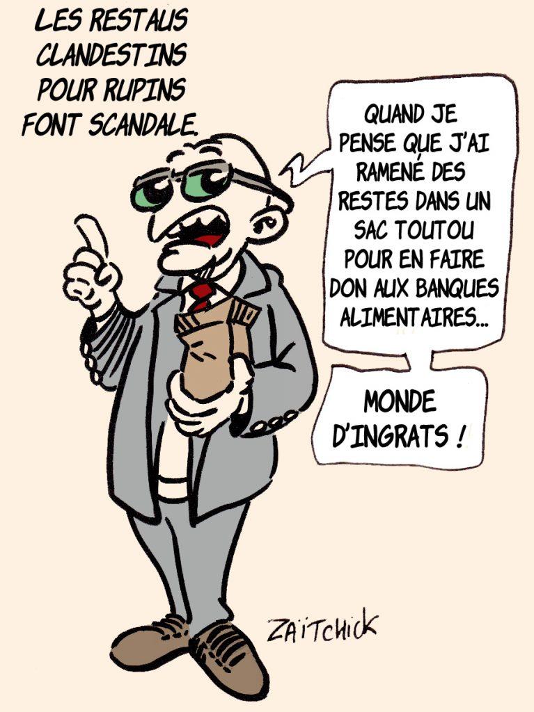 dessin presse humour restaurant clandestin riches image drôle Pierre-Jean Chalençon