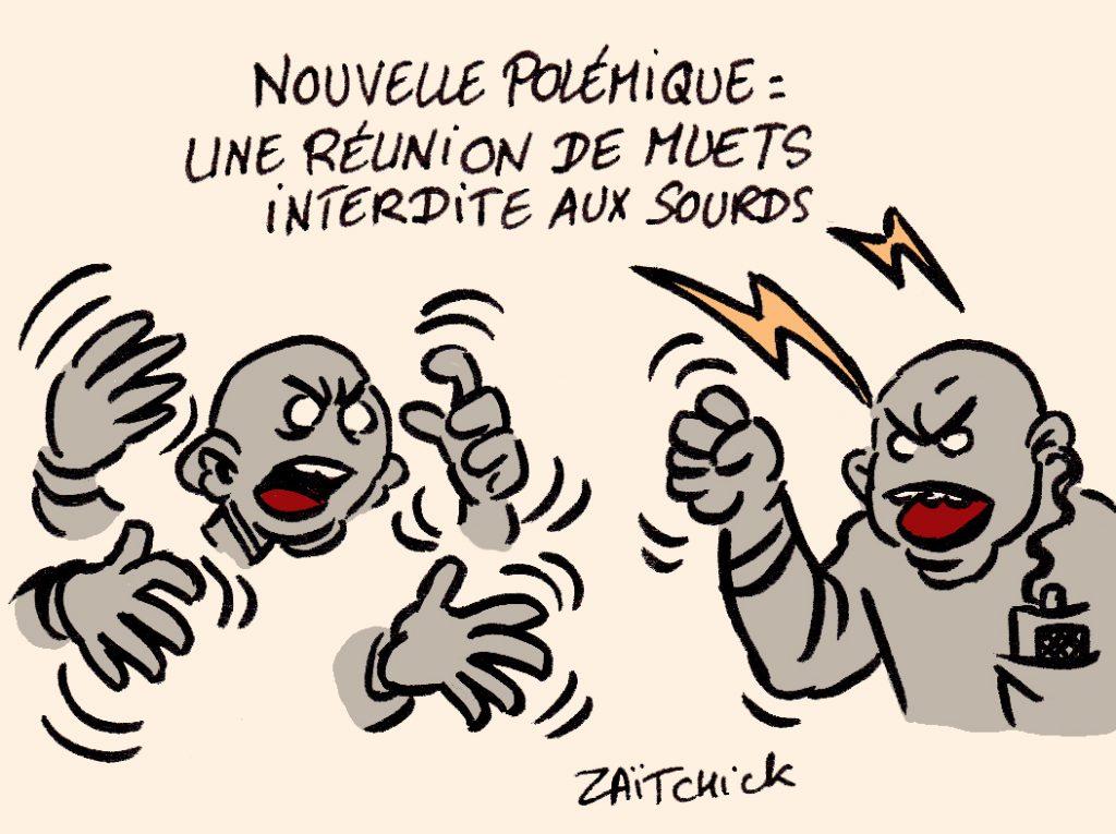dessin presse humour progressisme wokisme image drôle réunions interdites sourds muets