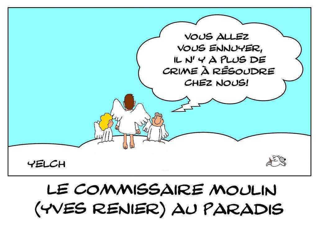 dessins humour disparition d'Yves Rénier image drôle mort du commissaire Moulin