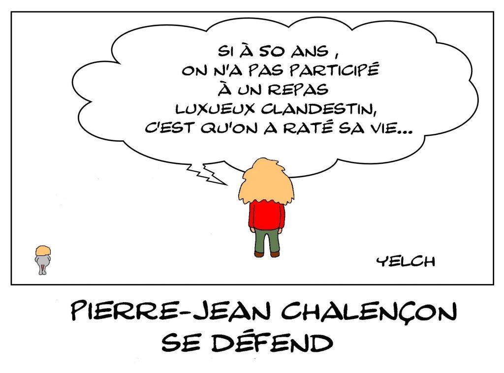 dessins humour coronavirus covid19 restaurant clandestin image drôle Pierre-Jean Chalençon confinement
