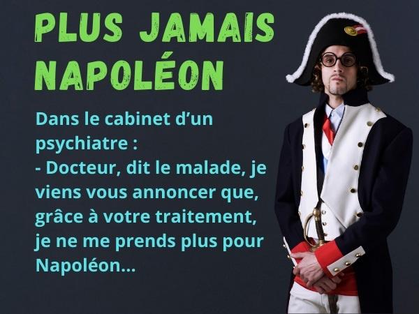 blague sur les fous, blague fous, blague folie, blague Napoléon, blague Napoléon Bonaparte, blague Bonaparte, blague psychiatres, blague médecins, blague santé, blague retraite, blague Russie, blague Histoire