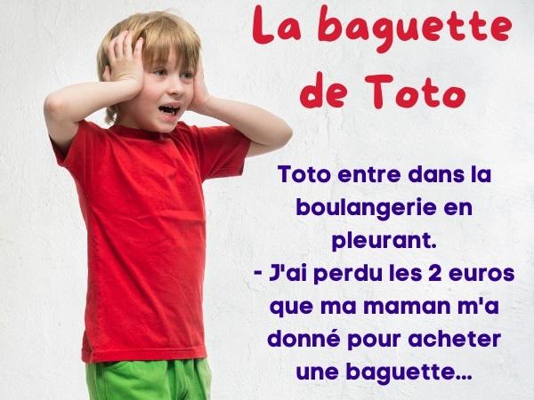 blague de Toto, blague boulangerie, blague pleurs, blague pain, blague argent, blague baguette, blague monnaie, blague cadeau, blague émotion, humour