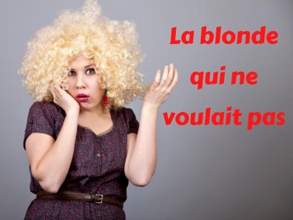 blague blondes, blague États-Unis, blague grossesse, blague pleurs, blague refus, blague drague, humour