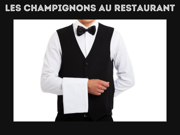 blague champignons, blague restaurant, blague commande, blague addition, blague règle, blague empoisonnement, humour