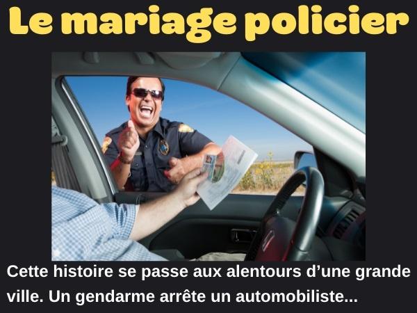 blague excès de vitesse, blague automobiliste, blague mariage, blague policier, blague gendre, blague chef, blague commissariat, humour
