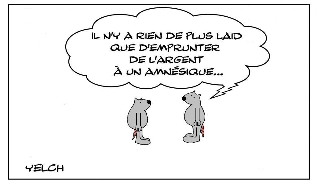 dessins humour laideur emprunt image drôle argent amnésique