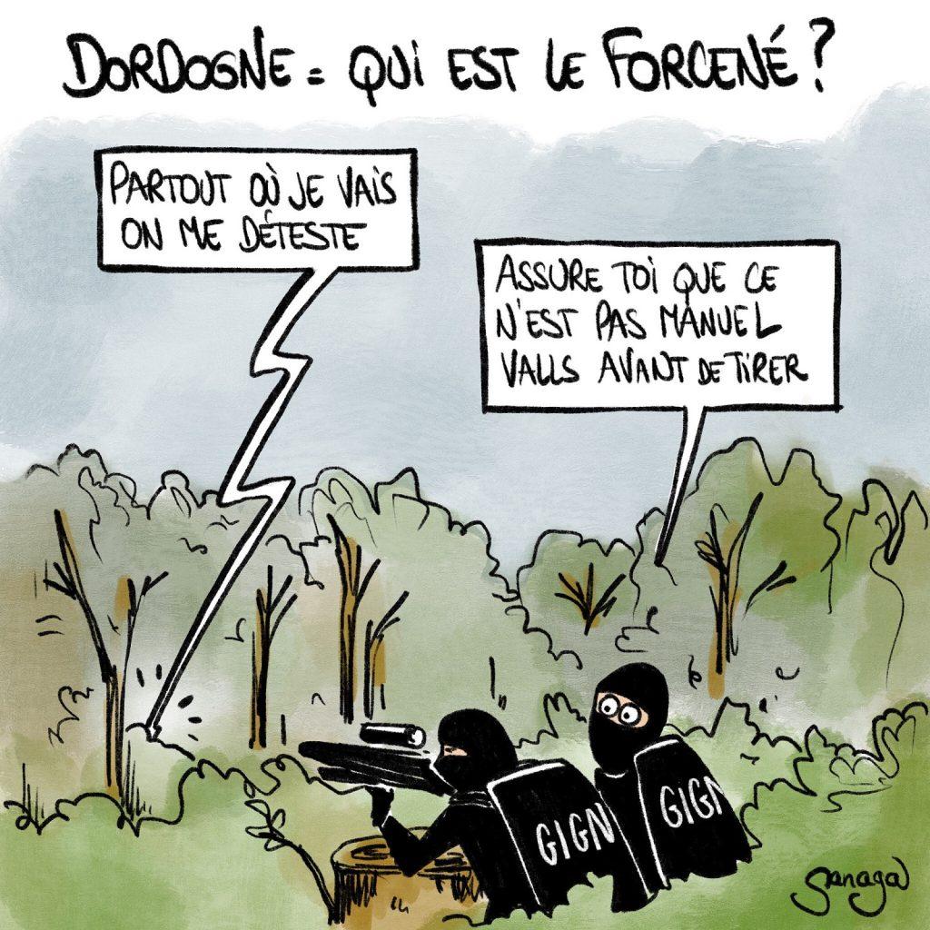 dessin presse humour Dordogne forcené image drôle Manuel Valls chasse à l'homme