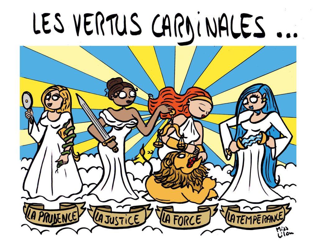 dessin presse humour vertus cardinales image drôle prudence justice force tempérance