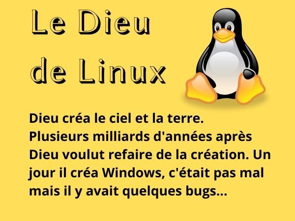 blague sur Linux, blague Linux, blague religions, blague création, blague Dieu, blague informatique, blague programmes, blague ordinateurs, blague langage, blague programmeurs, blague linuxiens, humour