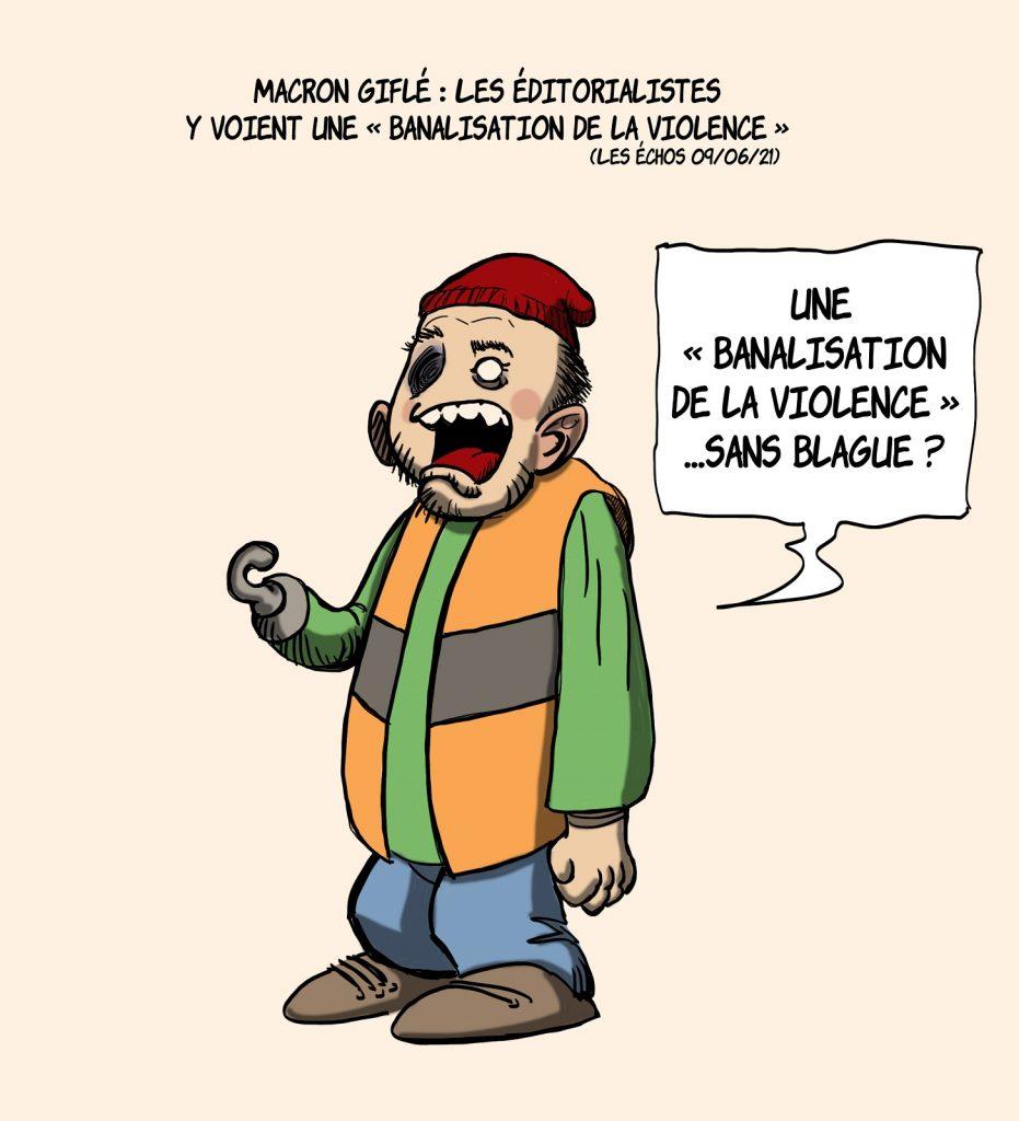 dessins humour gifle Emmanuel Macron Tain-l'Hermitage image drôle banalisation violence Gilets Jaunes