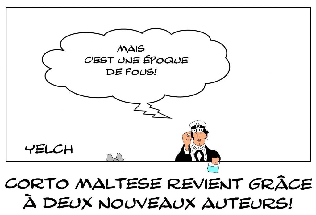 dessins humour retour Corto Maltese image drôle Hugo Pratt BD auteurs