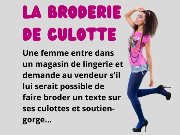 blague femmes, blague drague, blague séduction, blague culottes, blague braille, blague broderie, blague soutien-gorge, humour