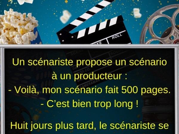scénario, blague scénario, cinéma, blague cinéma, film, blague film, histoire, blague histoire, producteur, blague producteur, humour