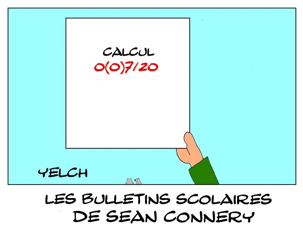 dessin humour Sean Connery image drôle école notes bulletin scolaire calcul James Bond