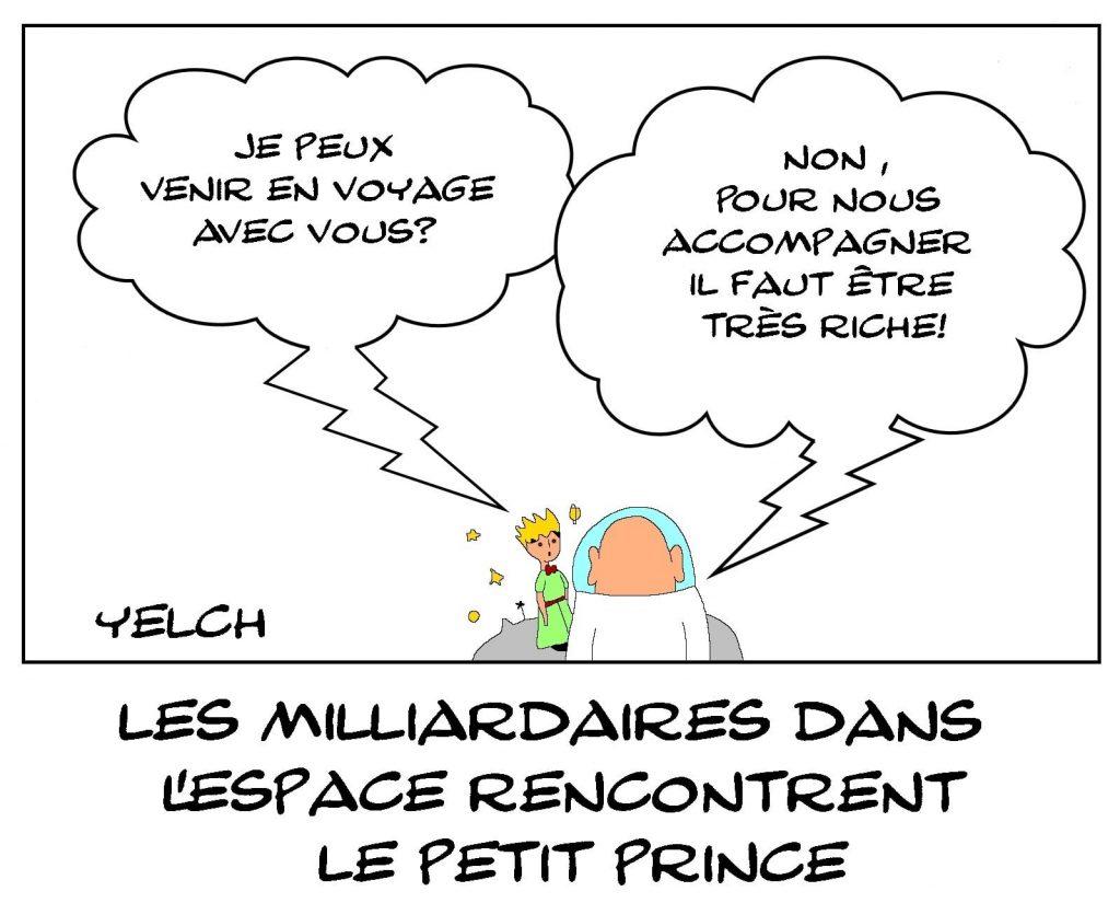 dessins humour tourisme spatial milliardaires image drôle Le Petit Prince richesse