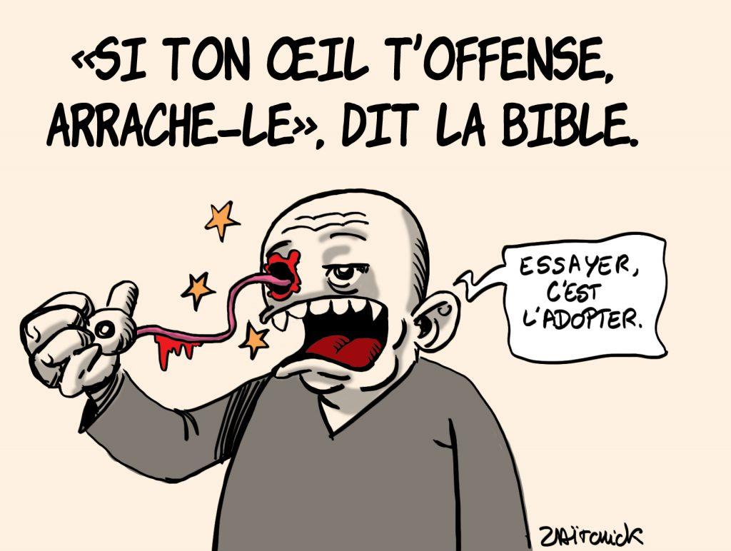 dessins humour cancel culture wokisme image drôle offense Bible œil arrachage