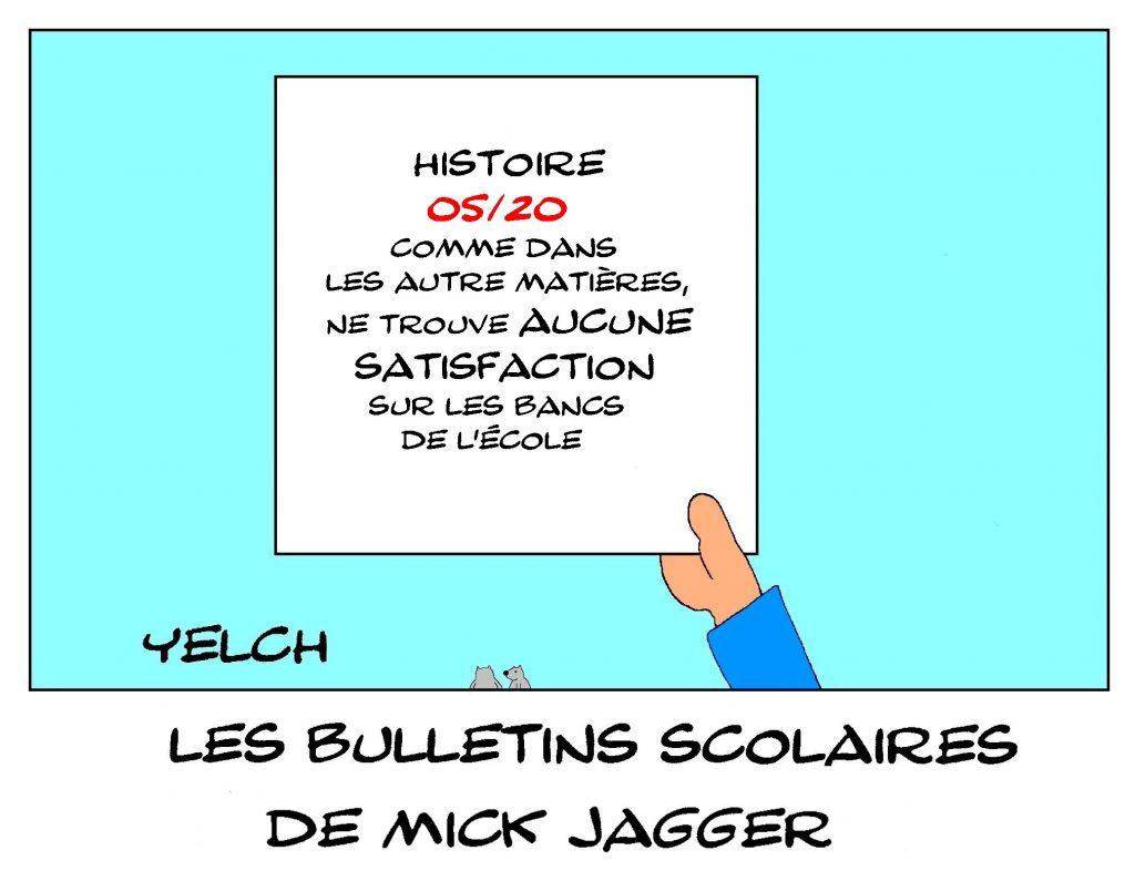 dessin humour Mick Jagger image drôle école notes bulletin scolaire histoire satisfaction