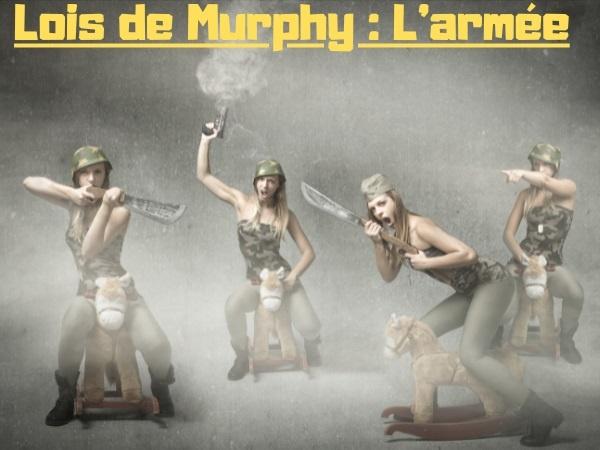 blague Murphy, blague loi de Murphy, blague militaire, blague armée, blague guerre, blague soldat, humour drôle