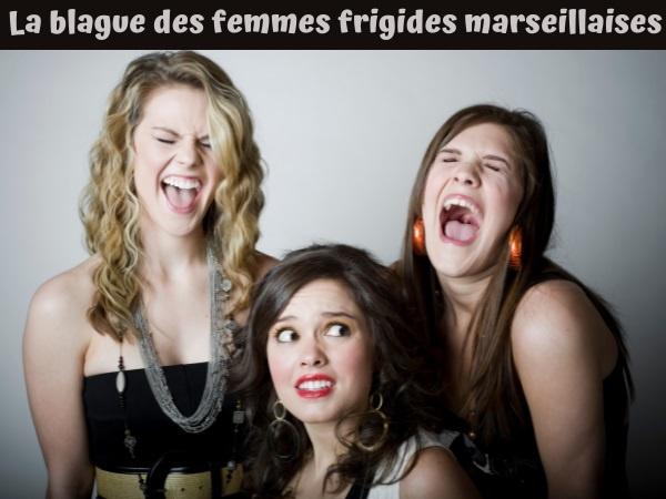 blague frigidité, blague marseillais, blague froid, blague sexe, blague sexualité, blague femmes frigides, humour drôle