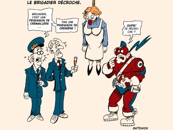 image drôle Le Brigadier pendaison crémaillère dessin humour décrochage crémière