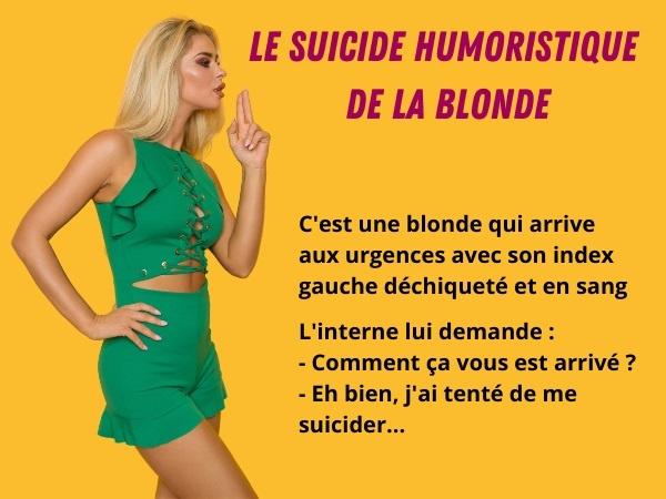 blague suicide, blague pistolet, blague implants mammaires, blague orthodontiste, blague index, blague dépenses, humour drôle